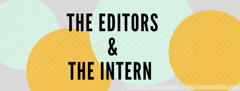 The Editors & the Intern: Episode #1